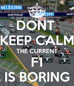 dont-keep-calm-the-current-f1-is-boring